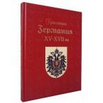 Германия. XV–XVII века
