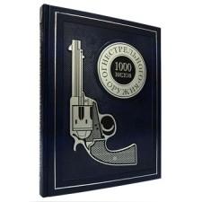 1000 видов огнестрельного оружия: От Средних веков до наших дней